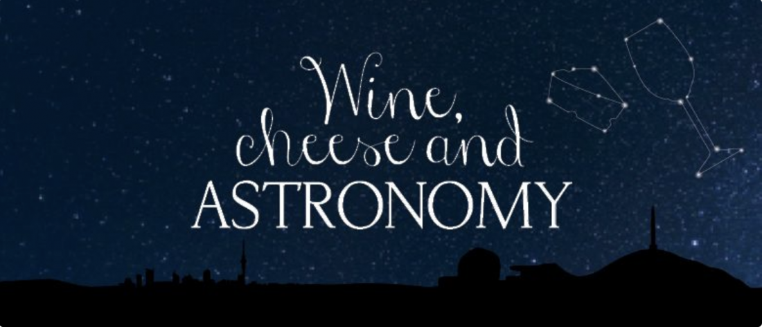 Wine and Cheese Astronomy